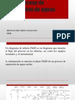 P_and_id_proceso_de_separacion_de_aguas.pptx