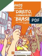 Caminhos Para a Luta Pelo Direito à Comunicação No Brasil