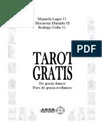 Tarot Gratis. de Gracia Damos Pues de Gracia Recibimos