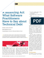A Balancing Act What Software Practitioners Have to Say About Technical Debt