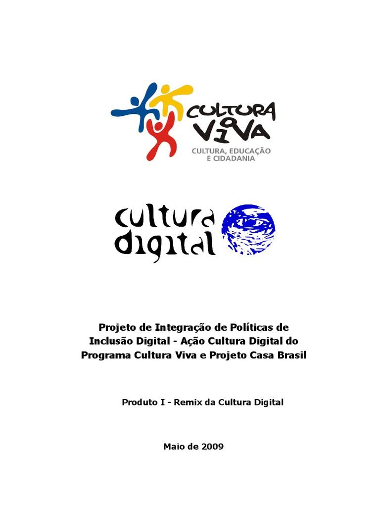 f532f135cc4bd Produto 1 Acão Cultura Digital 2009