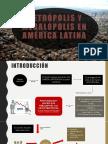 Metrópolis y megalópolis en AMÉRICA LATINA.pptx