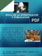 Ética en La Investigación y Publicaciones
