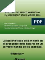 CONTEXTO DEL MARCO NORMATIVO EN SEGURIDAD Y SALUD MINERA 2014