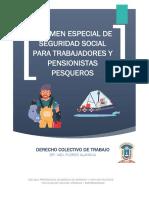 Régimen Especial de Seguridad Social Para Trabajadores y Pensionistas Pesqueros