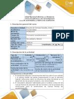 Guía de Actividades y Rúbrica de Evaluación . Fase 4. Plantear Problemas y Alternativas de Solución