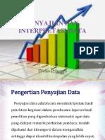 Penyajian Dan Interpretasi Data