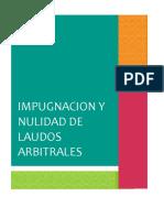 Impugnacion y Nulidad de Laudos Arbitrales