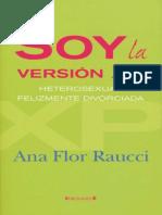Soy La Version XP, Heterosexual Felizmente - Ana Flor Raucci