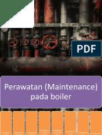 Perawatan (Maintenance) Pada Boiler