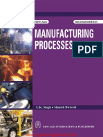 Manufacturing Process 2nd Edition by U K Singh and Manish Dwivedi