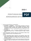 2-PERHITUNGAN BIAYA  BERDASARKAN AKTIVITAS-20141105 (1).ppt