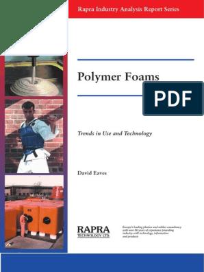Polymer Foams | Polyurethane | Polystyrene