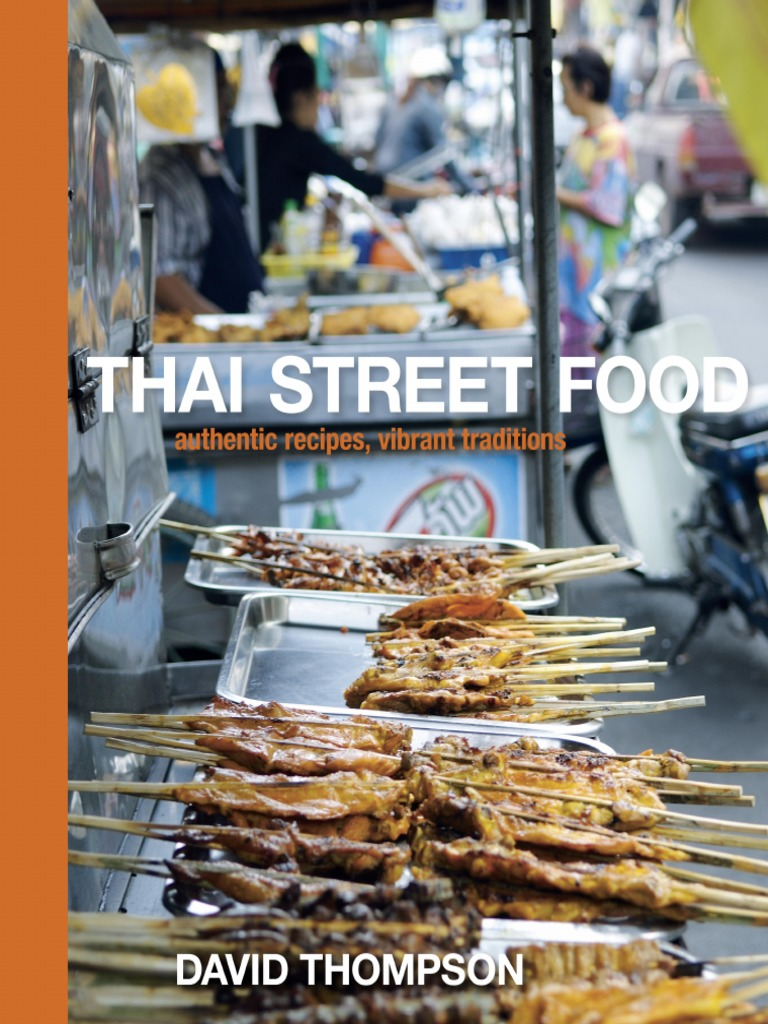 Recipes from thai street food by david thompson thai cuisine recipes from thai street food by david thompson thai cuisine desserts forumfinder Gallery