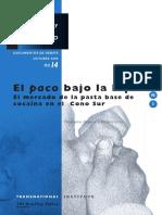 El Paco en Buenos Aires y Montevideo