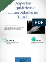 Aspectos Psiquiatricos e Comorbidades No TDAH 20161015