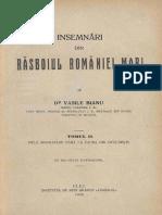 Vasile Bianu - Însemnări Din Răsboiul României Mari. Volumul 2 - (Dela Pacea Din București Până La Încoronarea Regelui Tuturor Românilor Din