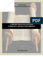 A IMPORTÂNCIA DE ESTUDAR E PREGAR O ANTIGO TESTAMENTO - Jailson Santos