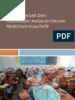 Konsep Dasar & Perumusan Masalah Penelitian Kualitatif