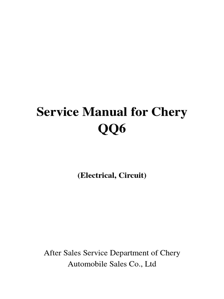 Cherry QQ S21 20062013 Electrical Circuit Switch Electric - Chery Qq Engine Wiring Diagram