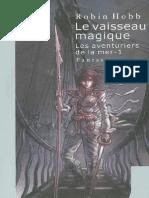 Les Aventuriers de La Mer tome 1 Le Vaisseau Magique Robin Hobb