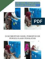 Dokumentasi Hasil Pemantauan Pengelolaan Peralatan