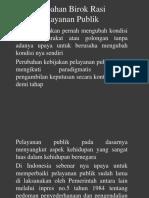 Perubahan Birok Rasi Pelayanan Publik