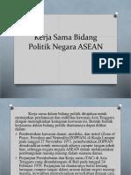 Kerja Sama Bidang Politik Negara ASEAN PPT