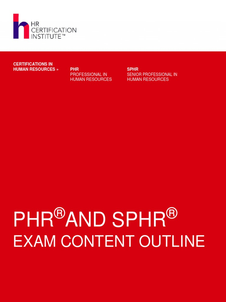 Phr Sphr Exam Content Outline By Hrci Strategic Planning