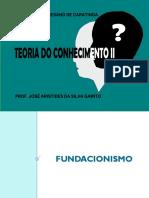 Teoria do Conhecimento  - Fundacionismo e Coerentismo