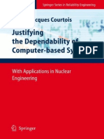 BOOK - Pierre-Jacques Courtois Auth. Justifying the Dependability of Computer-based Systems With Applications in Nuclear Engineering - Reliability Engineering - Springer