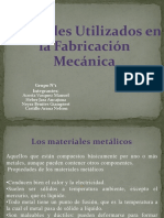 Materiales Utilizados en La Fabricación Mecánica