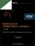 Elvidio Surian Manuale Di Storia Della Musica Vol III Ottocento La Musica Strumentale e Il Teatro Dell Opera