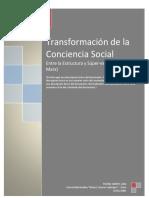 Transformación de La Conciencia Social Entre La Estructura y Superestructura