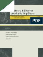 OUPI - Indústria Bélica