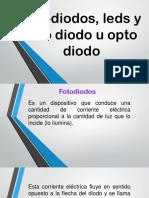 Fotodiodos, Leds y Foto Diodo u Opto Diodo