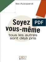 Soyez Vous-meme ! - Gilles AZZOPARDI
