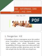 306113862 Komunikasi Informasi Dan Edukasi Kie Shk Reni