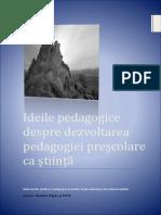 Ideile Pedagogice Despre Dezvoltarea Pedagogiei Preșcolare CA Știință