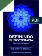 Definindo Musicoterapia   Kenneth E. Bruscia (3� Edi��o).pdf