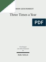 (Forschungen Zum Alten Testament 82) Shimon Gesundheit-Three Times a Year_ Studies on Festival Legislation in the Pentateuch-Mohr Siebeck (2012)