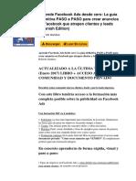 Aprende Facebook Ads Desde Cero La Gua Definitiva Paso a Paso Para Crear Anuncios en Facebook Que Atrapen Clientes y Leads Spanish Edition by Roberto Gamboa b010mnmxtk