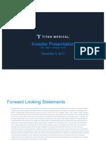 Titan Medical Investor Presentation 12-05-17 LD Micro FINAL