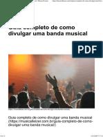 Guia Completo de Como Divulgar Uma Banda Musical Parte 1