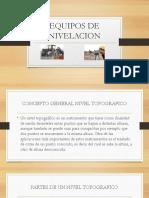 EQUIPOS DE NIVELACION.pptx