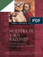 Altmann Walter - Nuestra Fe Y Sus Razones - El Credo Apostolico - Historia Mensaje Actualidad