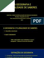 A GEOGRAFIA E PLURALIDADE DE SABERES.ppt