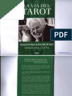 Jodorowsky Alejandro - La via Del Tarot