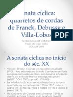 Sonata Cíclica - Franck, Debussy e Villa (SALLES 2011)