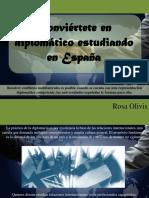 Conviértete en Diplomático Estudiando en España